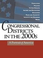 Congressional districts in the 2000s : a portrait of America