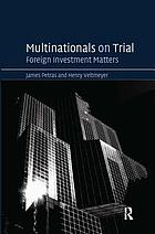 Multinationals on trial : foreign investment matters