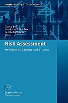 Risk assessment : decisions in banking and finance