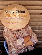 Wild, wild East : recipes & stories from Vietnam
