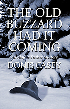 The old buzzard had it coming : an Alafair Tucker mystery