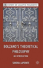 Bolzano's theoretical philosophy : an introduction