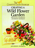 The country diary book of creating a wild flower garden