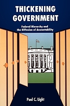 Thickening government : federal hierarchy and the diffusion of accountability
