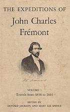 The expeditions of John Charles Frémont