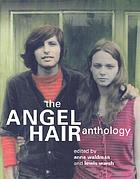 Angel hair sleeps with a boy in my head : the Angel hair anthology