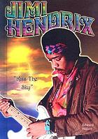 "Jimi Hendrix : ""Kiss the sky"""