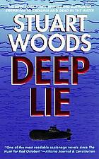Deep lie : a novel
