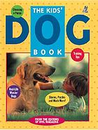 The Kids' dog book