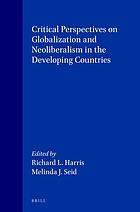 Critical perspectives on globalization and neoliberalism in the developing countries
