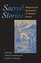 Sacred stories : religion and spirituality in modern Russia