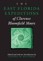 The east Florida expeditions of Clarence Bloomfield Moore