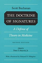 The doctrine of signatures; a defence of theory in medicine