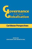 Governance in the age of globalisation : Caribbean perspectives