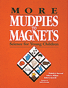 More mudpies to magnets : science for young children