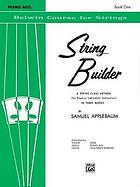 The Belwin string builder
