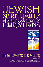 Jewish spirituality : a brief introduction for Christians