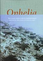 Ophelia : sehnsucht, melancholie en doodsverlangen = Sehnsucht, melancholia and desire for deathOphelia
