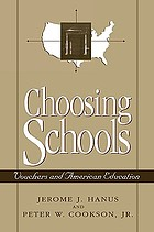 Choosing schools : vouchers and American education