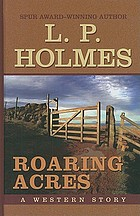 Roaring acres : a western story