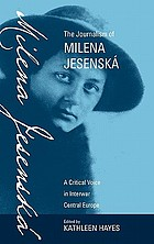 The journalism of Milena Jesenska : a critical voice in interwar Central Europe