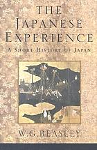 The Japanese experience : a short history of Japan