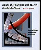 Modeling, functions, and graphs : algebra for college students