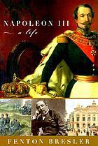 Napoleon III : a life