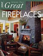 Ideas for great fireplaces