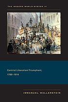 Centrist liberalism triumphant, 1789/1914