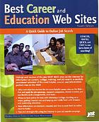 Best career and education Web sites : a quick guide to online job search