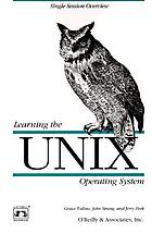 Learning the UNIX operating systemUNIX prático