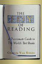 The joy of reading : a passionate guide to 182 of the world's best authors and their works
