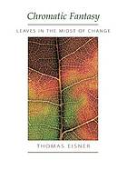 Chromatic fantasy : leaves in the midst of change