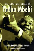 The life and times of Thabo Mbeki