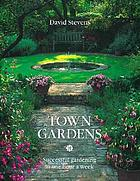 Town gardens : successful gardening in one hour a week