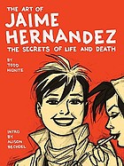 The art of Jaime Hernandez : the secrets of life and death