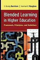 Blended learning in higher education : framework, principles, and guidelines