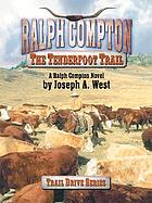 The tenderfoot trail : a Ralph Compton novel