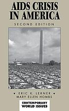 AIDS crisis in America : a reference handbook