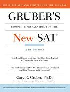 Gruber's complete preparation for the new SAT : featuring critical thinking skills