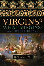 Virgins, what virgins? : and other essays