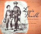 Louis Braille : a touch of genius