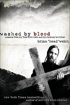 Washed by blood : lessons from my time with Korn and my journey to Christ