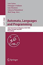 Automata, languages and programming 32nd international colloquium, ICALP 2005, Lisbon, Portugal, July 11-15, 2005 ; proceedings