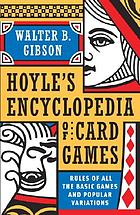 Hoyle's modern encyclopedia of card games; rules of all the basic games and popular variations