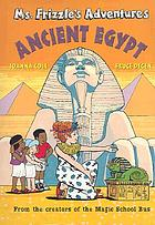 Ms. Frizzle's adventures : ancient Egypt