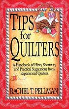 Tips for quilters