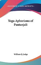 The yoga aphorisms of Patanjali an interpretation