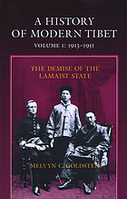 A history of modern Tibet, 1913-1951 : the demise of the Lamaist state
